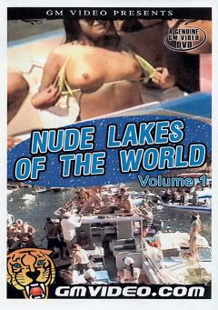 "Adult entertainment movie ""Nude Lakes Of The World"". Produced by GM Video."