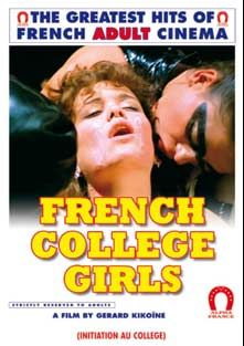 French College Girls, starring Monique Carrere, Cathy Stewart, Desiree Cousteau, Thierry De Brem and Jean Pierre Armand, produced by ALPHA-FRANCE.
