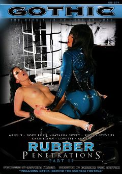 "Adult entertainment movie ""Rubber Penetrations 2"" starring Ariel X, Roxxxy Rush & Mistress Aradia. Produced by Sunset Media."