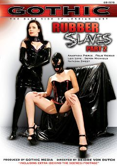 "Adult entertainment movie ""Rubber Slaves 2"" starring Anastasia Pierce, Felix Vicious & Natasha Skinski. Produced by Sunset Media."