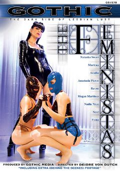 "Adult entertainment movie ""The Feministas"" starring Mistress Aradia, Natasha Sweet & Anastasia Pierce. Produced by Sunset Media."