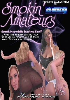 "Adult entertainment movie ""Smokin' Amateurs"" starring Angelica Sin, Collin & Michelle Sweet. Produced by Platinum Media."