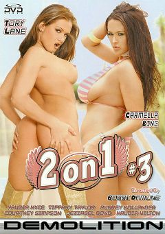 "Adult entertainment movie ""2 On 1 3"" starring Carmella Bing, Tory Lane & Nadia Hilton. Produced by Demolition Pictures."