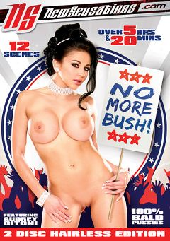 "Adult entertainment movie ""No More Bush"" starring Audrey Bitoni, Jackie Avalon & Dani Jensen. Produced by New Sensations."