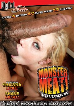 "Adult entertainment movie ""Monster Meat 14"" starring Shawna Lenee, Britney Blew & Laylah Diamond. Produced by Digital Sin."