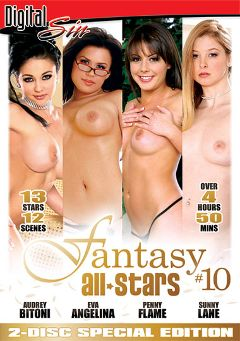 "Adult entertainment movie ""Fantasy All Stars 10 Part 2"" starring Audrey Bitoni, Sunny Lane & Eva Angelina. Produced by New Sensations."