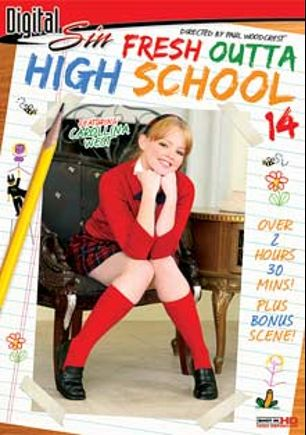 Fresh Outta High School 14, starring Carollina West, Cali Lee, Maddi Sinn, Stephanie Sage, Lilly Kingston, Madelyn Marie, Criss Strokes, Alex Gonz, Anthony Rosano, James Deen, Michael Stefano and Mark Ashley, produced by Digital Sin.