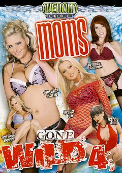"Adult entertainment movie ""Moms Gone Wild 4"" starring Phoenix Marie, Carolyn Reese & Carrie Ann. Produced by Venom Digital Media."