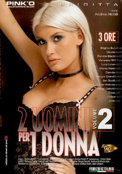 "Adult entertainment movie ""2 Uomini Per 1 Donna 2"" starring Nicole, John Free & Timoti Hayd. Produced by Pinko Enterprises."