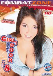 """Featured Series - The Girl Next Door - Combat Zone presents the adult entertainment movie """"The Girl Next Door 8""""."""