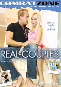 "Adult entertainment movie ""Real Couples"" starring Cindy Dollar, Patrick The Great & Victoria Kruz. Produced by Combat Zone."