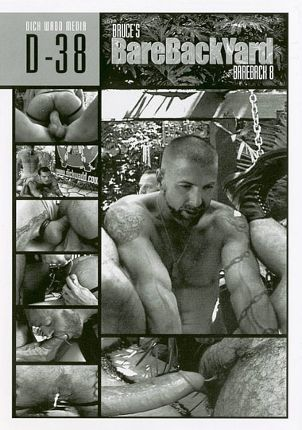 Gay Adult Movie Bareback 8: Bruce's BareBack Yard