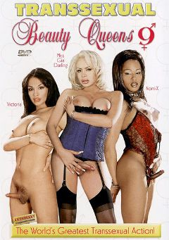 "Adult entertainment movie ""Transsexual Beauty Queens 9"" starring Nomi X., Victoria (o) & Gia Darling. Produced by Androgeny Production."