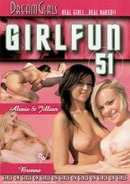 """Just Added presents the adult entertainment movie """"Girl Fun 51""""."""