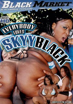 "Adult entertainment movie ""Everybody Loves Skyy Black"" starring Skyy Black, Hollow Point & John Q.. Produced by Black Market Entertainment."