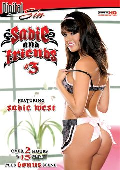 "Adult entertainment movie ""Sadie And Friends 3"" starring Sadie West, Austyn Summers & Pepper Foxxx. Produced by Digital Sin."