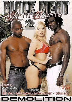 "Adult entertainment movie ""Black Meat White Treats 2"" starring Missy Monroe, Domineko Heffne & Mia Bangg. Produced by Demolition Pictures."