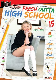 "Adult entertainment movie ""Fresh Outta High School 15"" starring Kali Lane, Amber Jenson & Alanah Rae. Produced by Digital Sin."