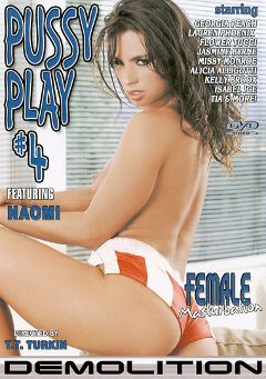 "Adult entertainment movie ""Pussy Play 4"" starring Naomi, Peyton Lafferty & Carmella Bing. Produced by Demolition Pictures."