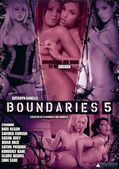 "Adult entertainment movie ""Boundaries 5"" starring Bree Olson, Satine Phoenix & Claire Adams. Produced by Triangle Films."