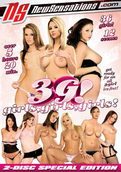 "Adult entertainment movie ""3G - Girls, Girls, Girls"" starring Ashlynn Brooke, Gianna Michaels & Sharka Blue. Produced by New Sensations."