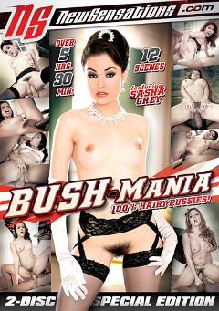 "Adult entertainment movie ""Bush-Mania"" starring Sasha Grey, Carmella Santiago & Dane Cross. Produced by New Sensations."