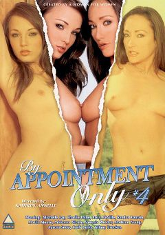 "Adult entertainment movie ""By Appointment Only 4"" starring Charlie Laine, Michelle Lay & Tiffany Brookes. Produced by Triangle Films."