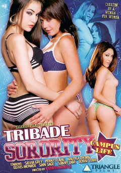 "Adult entertainment movie ""Tribade Sorority: Campus Life"" starring Sasha Grey, Nautica Thorn & Penny Flame. Produced by Triangle Films."