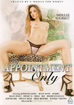 "Adult entertainment movie ""By Appointment Only"" starring Jordana James, Irina Sky & Totally Tabitha. Produced by Triangle Films."