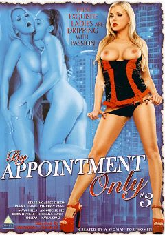 "Adult entertainment movie ""By Appointment Only 3"" starring Bree Olson, Annabelle Lee & Kayla Synz. Produced by Triangle Films."