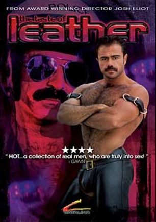 The Taste of Leather, starring Brock Maxon, Marco, Joe Magnum, Angel Cardona, Joe Montero, Nick Hammer, Donnie Russo, Randy White, Mark West, Hank Hightower, Andrew Montana and Max Stone, produced by Channel 1 Releasing and Catalina.