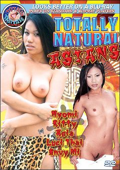 "Adult entertainment movie ""Totally Natural Asians"" starring Luci Thai, Nyomi Marcela & Envy Mi. Produced by Totally Tasteless Video."