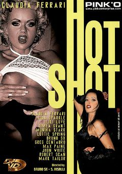 "Adult entertainment movie ""Hot Shot"" starring Claudia Ferrari, Timea Grant & Robert Scan. Produced by Pinko Enterprises."