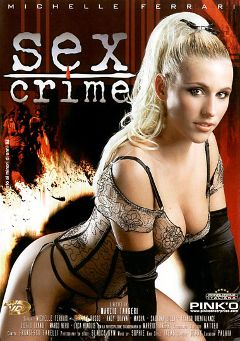"Adult entertainment movie ""Sex Crime"" starring Michelle Ferrari, Luca Rinaldi & Victor Solo. Produced by Pinko Enterprises."