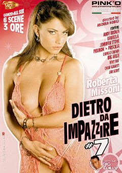 "Adult entertainment movie ""Dietro Da Impazzire 7"" starring Andy Brown, Roberta Missoni & Bambola. Produced by Pinko Enterprises."