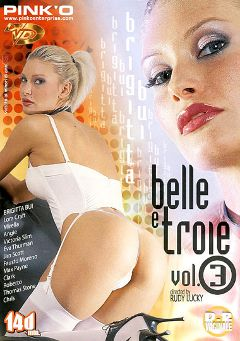 "Adult entertainment movie ""Belle E Troie 3"" starring Brigitta Bui, Eva Thurman & Ben Mason. Produced by Pinko Enterprises."