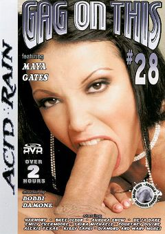 "Adult entertainment movie ""Gag On This 28"" starring Maya Gates, Tai Lavay & Alexis Texas. Produced by Acid Rain."