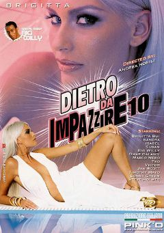 "Adult entertainment movie ""Dietro Da Impazzire 10"" starring Brigitta Bui, Teo & Timoti Hayd. Produced by Pinko Enterprises."