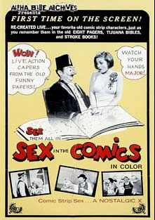 Sex In The Comics, produced by Alpha Blue Archives.