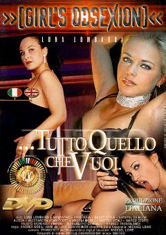 "Adult entertainment movie ""Tutto Quello Che Vuoi"" starring Sexy Luna, Samantha del Rio & Alessandro Cristalli. Produced by Pinko Enterprises."