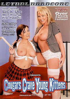 "Adult entertainment movie ""Cougars Crave Young Kittens"" starring Lacey Love (II), Taylor Vixen & Alayna Dior. Produced by Lethal Hardcore."
