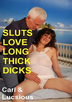 "Adult entertainment movie ""Sluts Love Thick Long Dicks"" starring Luscious (II) & Carl Hubay. Produced by Hot Clits Video."