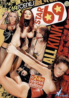 "Adult entertainment movie ""Star 69: All Kink"" starring Vanessa Lane, Chasey Lain & Briana Banks. Produced by Vivid Entertainment."