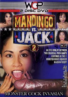 "Adult entertainment movie ""Mandingo Vs. Jack 2: Monster Cock Invasion Part 2"" starring Lily Thai, Asami & Tia Ling. Produced by West Coast Productions."