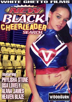 "Adult entertainment movie ""New Black Cheerleader Search"" starring Phylisha Stone, Heaven Blaze & Alana James. Produced by Woodburn Productions."