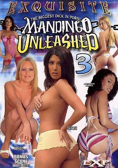 "Adult entertainment movie ""Mandingo Unleashed 3"" starring Autumn Raine, Brooke Scott & Brynn Brooks. Produced by EXP Exquisite."