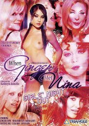 "Featured Star - Sasha Grey presents the adult entertainment movie ""When Ginger Met Nina: Girls' Night Out""."