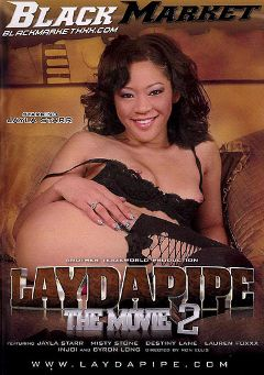 "Adult entertainment movie ""Laydapipe The Movie 2"" starring Jayla Starr, Lauren Foxxx & Destiny Lane. Produced by Black Market Entertainment."