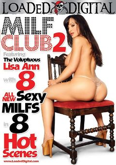 "Adult entertainment movie ""MILF Club 2"" starring Lisa Ann, Jean Val Jean & Kayla Synz. Produced by Metro Media Entertainment."