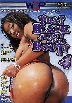 "Adult entertainment movie ""Phat Black Juicy Anal Booty 4"" starring Melody Nakai, Mahogany Bliss & Luxury. Produced by West Coast Productions."
